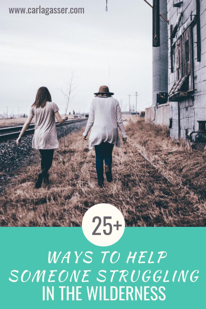 25 Ways to Help Someone Struggling