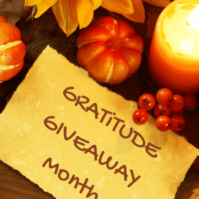 JOIN ME THIS MONTH FOR MY GRATITUDE GIVEAWAY!